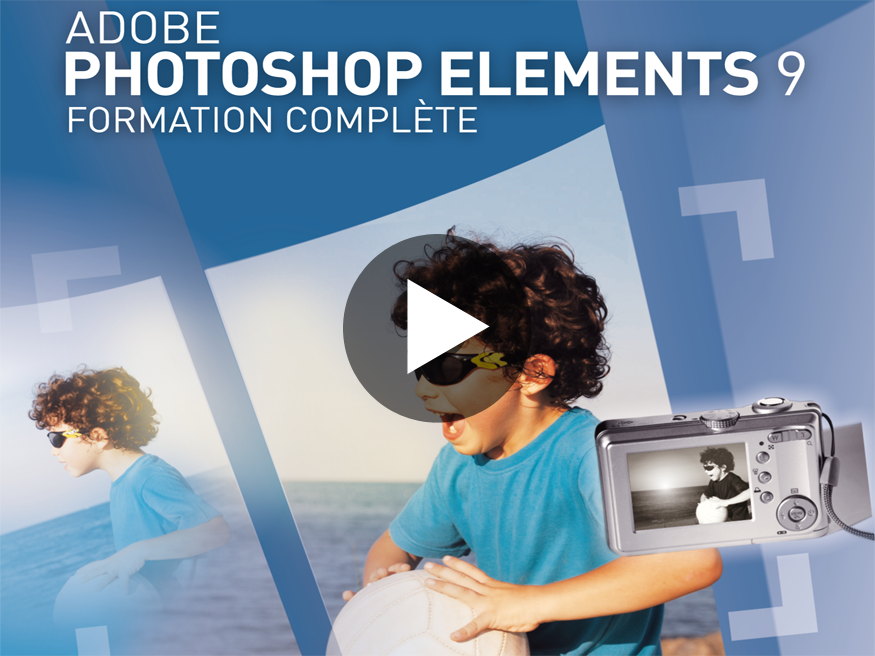 Tutoriel Adobe Photoshop Elements 9
