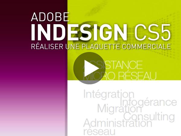Tutoriel Adobe InDesign CS5 : Réaliser une Plaquette Commerciale