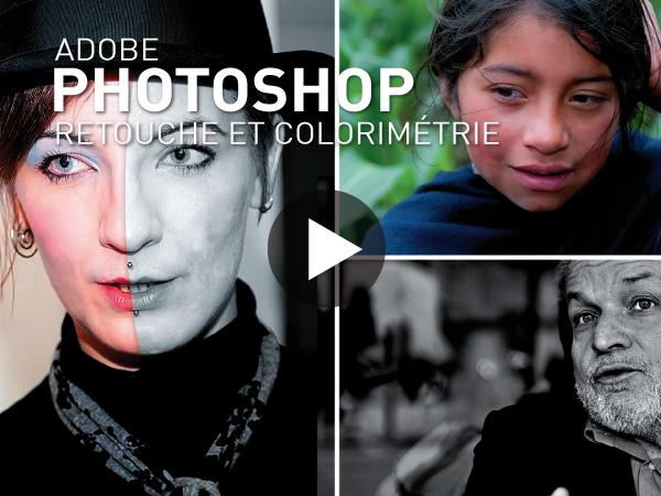 Tutoriel Adobe Photoshop CS5 : Retouche et Colorimétrie