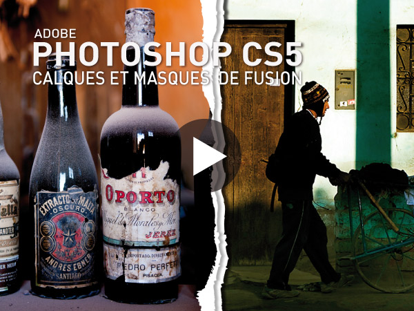 Tutoriel Adobe Photoshop CS5 : Calques et Masques de Fusion