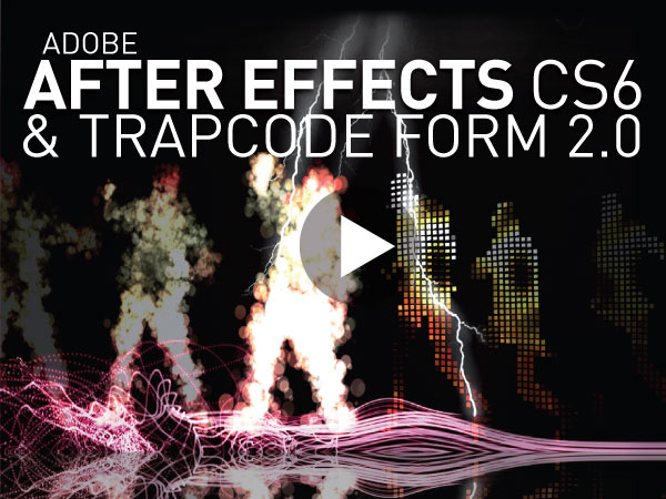 Tutoriel Adobe After Effects CS6 : Trapcode Form 2.0
