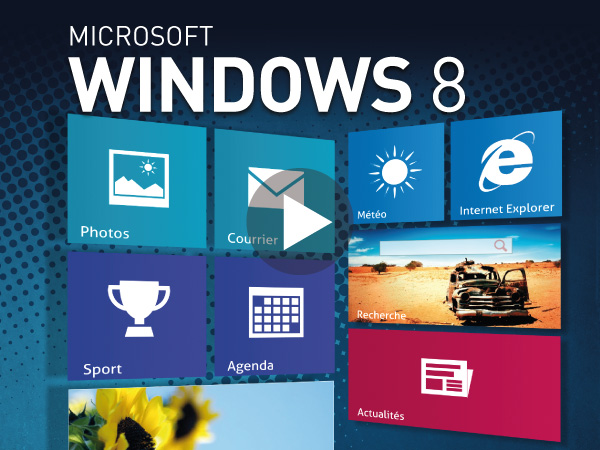 Tutoriel Microsoft Windows 8