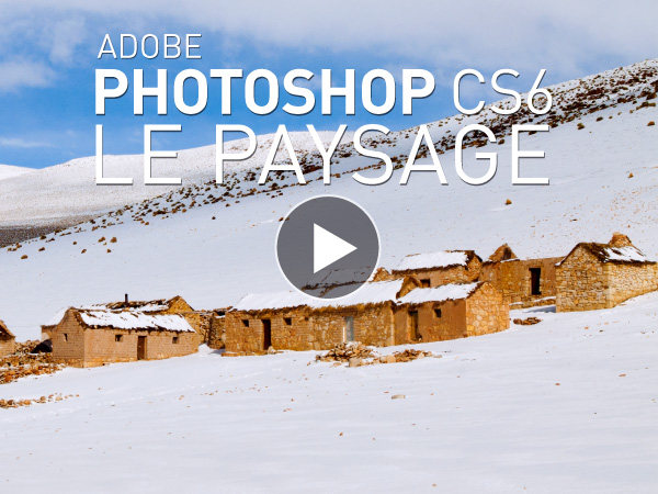 Tutoriel Adobe Photoshop CS6 : Le Paysage