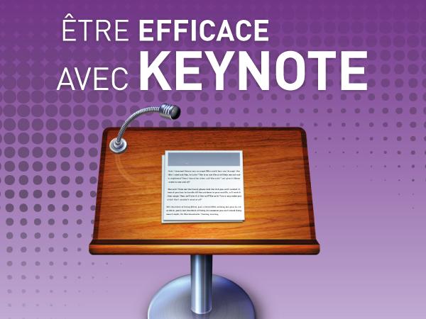 Tutoriel Être Efficace avec une Présentation Keynote