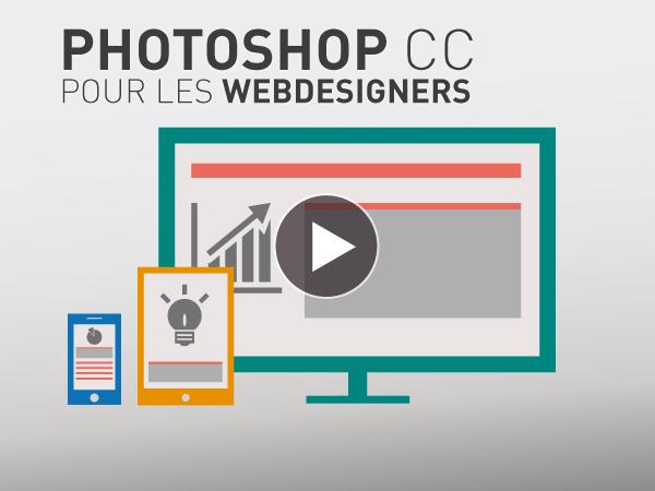 Tutoriel Adobe Photoshop CC pour les WebDesigners